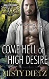 Come Hell or High Desire (Northern Outlaws Book 1)