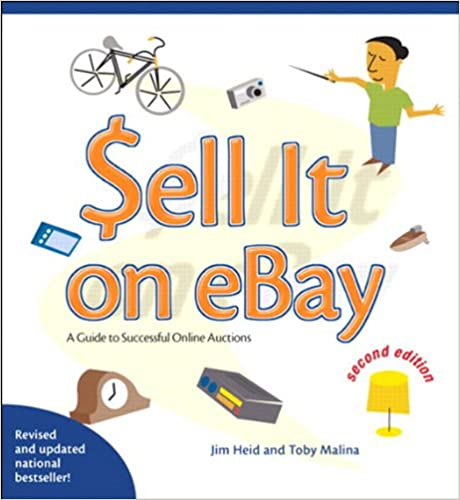 Amazon Com Sell It On Ebay A Guide To Successful Online Auctions Second Edition Ebook Heid Jim Malina Toby Kindle Store