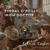 Fingal O'Reilly, Irish Doctor: An Irish Country Novel | Patrick Taylor