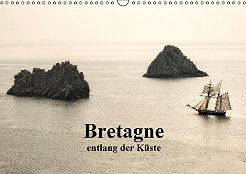 Bretagne entlang der Küste (Wandkalender 2016 DIN A3 quer): Fotokalender der bretonischen Küste (Monatskalender, 14 Seiten ) (CALVENDO Natur)