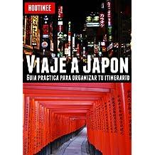 Viaje a Japón - Turismo fácil y por tu cuenta (Spanish ...