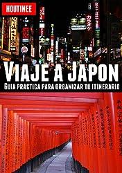 Viaje a Japón - Turismo fácil y por tu cuenta (Spanish Edition)