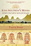In Search of King Solomon's Mines, Tahir Shah, 1611454247