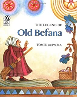 The Legend Of Old Befana Italian Christmas Story By Tomie DePaola Jan 12 2001
