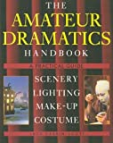 The Amateur Dramatics Handbook, Jack Cassin-Scott, 0304343587