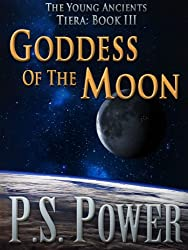 Goddess of the Moon (The Young Ancients Book 13) (English Edition)