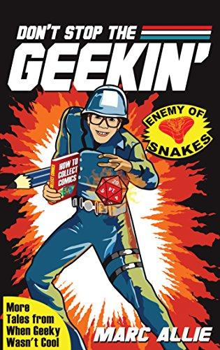 Don't Stop the Geekin'
