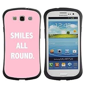"Hypernova Slim Fit Dual Barniz Protector Caso Case Funda Para SAMSUNG Galaxy S3 III / i9300 / i747 [Sonrisas All Round Texto Cita Rosa Blanco""]"