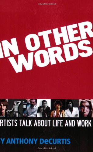 In Other Words: Artists Talk About Life and Work