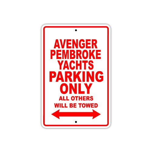 Avenger-Pembroke Parking Only All Others Will Be Towed Boat Ship Yacht Marina Lake Dock Yawl Craftmanship Metal Aluminum 12