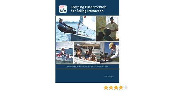 Teaching Fundamentals For Sailing Instruction 9781938915000 Amazon