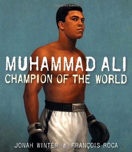 Muhammad Ali: Champion of the World (Ali American Champion Muhammad)