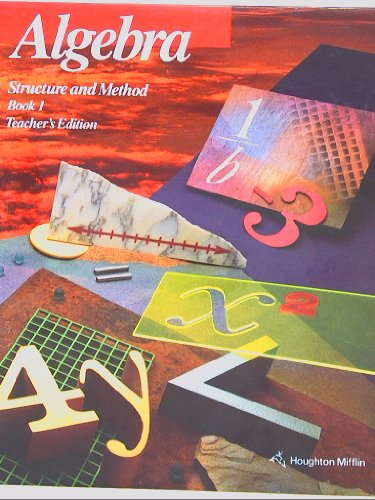Algebra, Structure and Method,Book 1, Teacher's Edition 1994 ISBN 9780395676097 0395676096 (Book Teachers Edition)