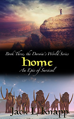 Home: Book Three, the Darwin's World Series by [Knapp, Jack L]
