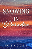 Snowing in Paradise: The Denver Novel (The Paradise Series Book 3)