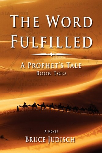 The Word Fulfilled - Bruce Judisch