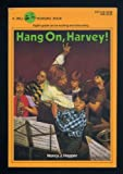 Hang On, Harvey!, Nancy J. Hooper, 0440433711