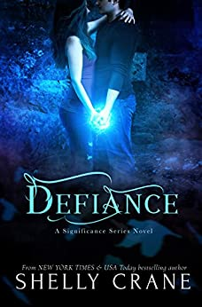 Defiance (Significance Book 3) by [Crane, Shelly]