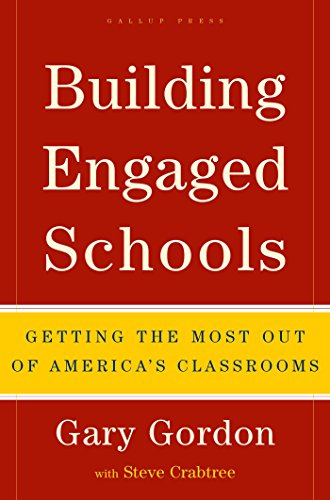 Building Engaged Schools: Getting the Most Out of America's Classrooms ()