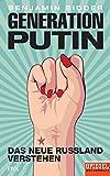 Generation Putin: Das neue Russland verstehen - Ein SPIEGEL-Buch (German Edition)