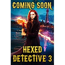 Hexed Detective 3: An Uncanny Kingdom Urban Fantasy