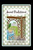 Sweet Traditions, Wanda L. Harrell, 1440422362