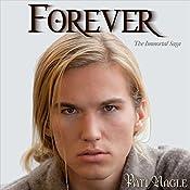 Forever: Immortal, Book 3 | Pati Nagle