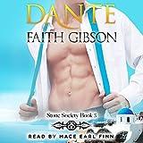 Dante: Stone Society, Book 3