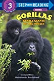 Gorillas: Gentle Giants of the Forest (Step-Into-Reading, Step 3)