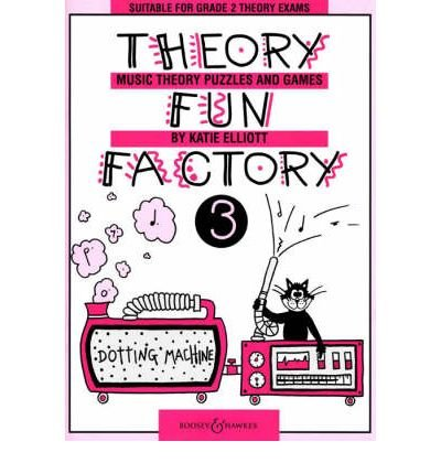 Read Online [(Theory Fun Factory: v. 3: Music Theory, Puzzles and Games )] [Author: Katie Elliott] [Jun-2004] PDF