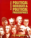 Political Ideologies and Political Philosophies, H. B. McCullough, 1550771116