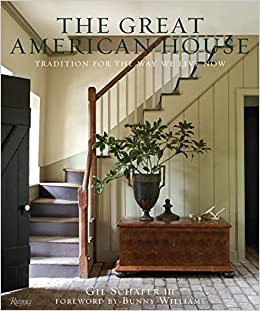 The Great American House Tradition For The Way We Live Now Gil