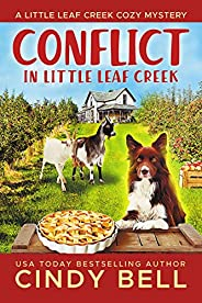 Conflict in Little Leaf Creek (A Little Leaf Creek Cozy Mystery Book 3)