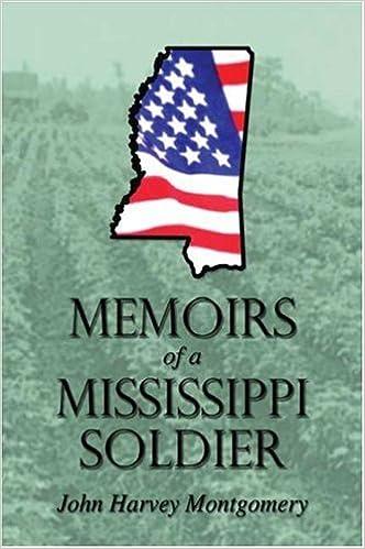e9ab406007c Memoirs of a Mississippi Soldier  John Harvey Montgomery  9781591293415   Amazon.com  Books