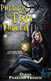 Book cover image for Putting the Fun in Funeral (Everyday Disasters Book 1)