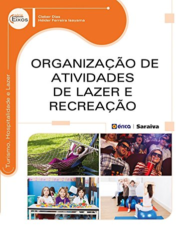 Organização de Atividades de Lazer e Recreação - Série Eixos