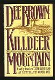 Killdeer Mountain, Dee Alexander Brown, 0030406919