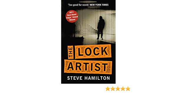 The Lock Artist (English Edition) eBook: Steve Hamilton: Amazon.es: Tienda Kindle