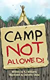 img - for Camp Not Allowed book / textbook / text book