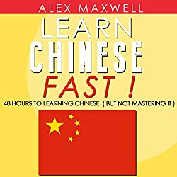 Chinese: Learn Chinese Fast!