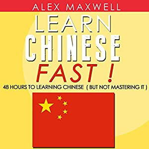 Chinese: Learn Chinese Fast! Audiobook