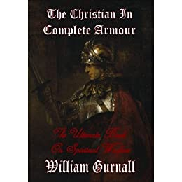 The Christian In Complete Armor: Volume 1
