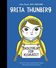 Greta Thunberg (Little People, BIG DREAMS, 40)