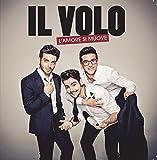 Music : L'amore si muove by Il Volo (2013-05-04)