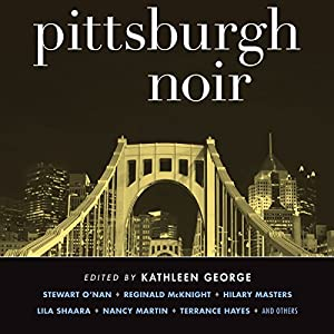 Pittsburgh Noir Audiobook