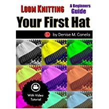 Loom Knitting Your First Hat: A Beginners Guide