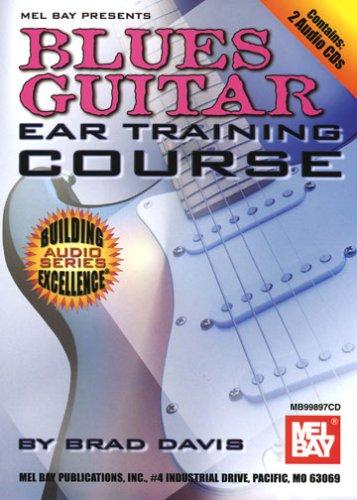 Blues Guitar Ear Training - Mel Bay Blues Guitar Ear Training Course