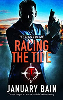Racing the Tide (TETRAD Group Book 1) by [Bain, January]