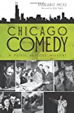 img - for Chicago Comedy:: A Fairly Serious History book / textbook / text book