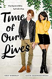 Time of Our Lives (English Edition)